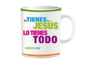 Taza Si tienes a Jesús