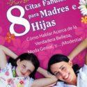 8 Citas Fabulosas Para Madres e Hijas – Dannah Gresh