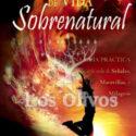 Un estilo de vida sobrenatural – Kris Vallotton
