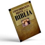 Concordancia breve de la Biblia