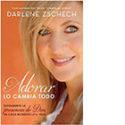 Adorar Lo Cambia Todo – Darlene Zschech (NOVEDAD)