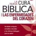 La Nueva Cura Bíblica para las Enfermedades del Corazón – Dr. Don Colbert