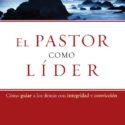 El pastor como líder – John MacArthur