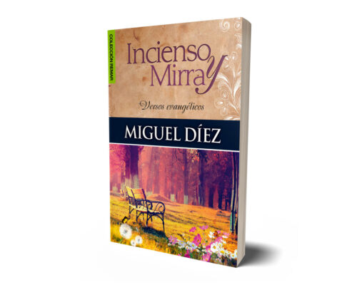 incienso y mirra Miguel Diez