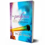 Los Profetas, Peligros y Principios – Bill Hamon