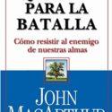 Equipados para la batalla – John Macarthur