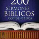 200 Sermones Bíblicos Condensados – Joel C. Gregory