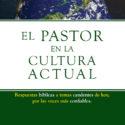 El pastor en la cultura actual  –  John MacArthur