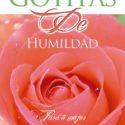 Gotitas de Humildad Para ti Mujer