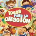 Ideas para la oración , Libro infantil de actividades
