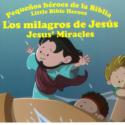 Pequeños héroes de la Biblia , los milagros de Jesús