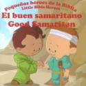 Pequeños héroes de la Biblia , el buen samaritano