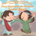 Pequeños héroes de la Biblia , una historia de Pascua