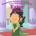 Pequeños héroes de la Biblia, Ester