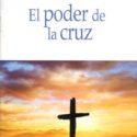 El Poder de la Cruz Bill Crowder