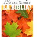 ¿Se contradice LA BIBLIA?