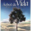 Arbol de Vida, Pan del Cielo, Miguel Diez