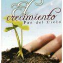 El Crecimiento, Pan del Cielo, Miguel Diez