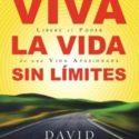 Viva la Vida Sin Límites – David Jeremiah