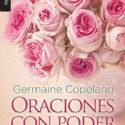 Oraciones con poder para mujeres – Germaine Copeland