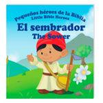 El sembrador – Pequeños héroes de la Biblia