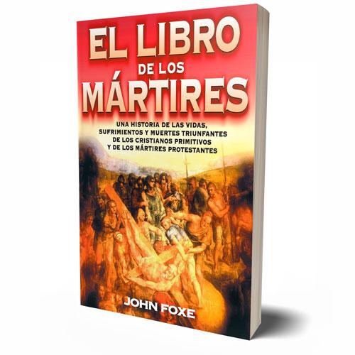 EL LIBRO DE LOS MARTIRES JOHN FOXE