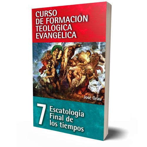 Curso de Formación Teológica Evangélica Vol. 07