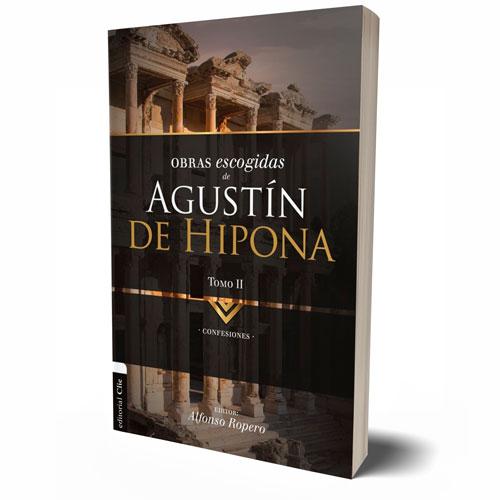 OBRAS ESCOGIDAS DE AGUSTÍN DE HIPONA – TOMO I – ALFONSO ROPERO