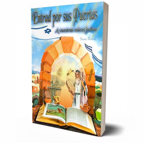 Entrad por sus Puertas, Libro